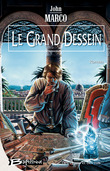 Le Grand Dessein