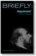 Briefly: Aquinas' Summa Theologica I