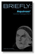Briefly: Aquinas Summa Theologica II