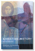 Christian History: An Introductiom to the Western Tradition