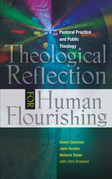 Theological Reflection for Human Flourishing: Pastoral Practice and Political Theology