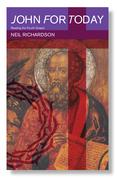 John for Today: Reading the Fourth Gospel