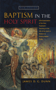 Baptism in Holy Spirit: A Re-examination of the New Testament Teaching on the Gift of the Spirit in Relation to Pentecostalism Today