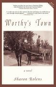 Worthy's Town: A Novel