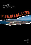 Bleu Blanc Rouge