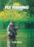 Fly Fishing: Learn from a Master