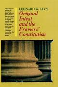 Original Intent and the Framers' Constitution