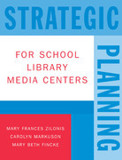 Strategic Planning for School Library Media Centers