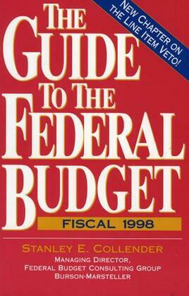 The Guide to the Federal Budget: Fiscal 1998
