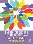 Eating Disorders in Childhood and Adolescence, 4th Edition: 4th Edition