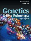 Genetics & DNA Technology: Legal Aspects