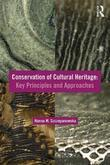 Conservation of Cultural Heritage: Key Principles and Approaches