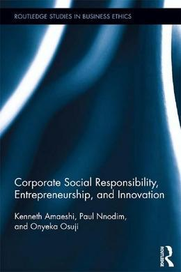Corporate Social Responsibility, Entrepreneurship, and Innovation