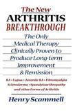 The New Arthritis Breakthrough: The Only Medical Therapy Clinically Proven to Produce Long-Term Improvement and Remission of Ra, Lupus, Juvenile RS, F