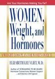 Women, Weight, and Hormones: A Weight-Loss Plan for Women Over 35