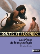 Contes et Lgendes des Hros de la Mythologie