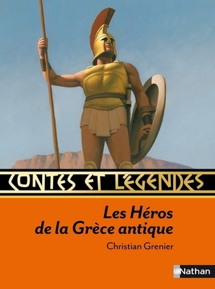 Contes et Récits des Héros de la Grèce antique
