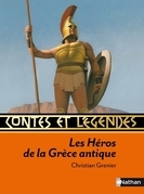 Contes et Rcits des Hros de la Grce antique