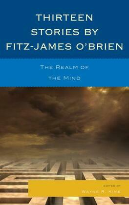 Thirteen Stories by Fitz-James O'Brien: The Realm of the Mind