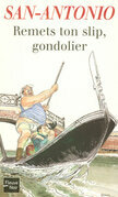 Remets ton slip, Gondolier