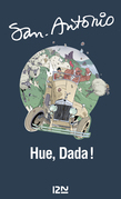Hue, Dada !