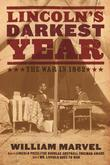 Lincoln¿s Darkest Year: The War in 1862