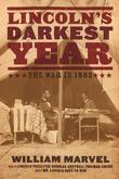 Lincoln¿s Darkest Year: The War in 1862