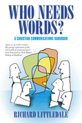 Who Needs Words?: A Christian Communications Handbook
