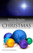 Insights: Christmas: What the Bible Tells Us about the Christmas Story
