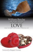 Insights: Love: What the Bible Tells Us About Christian Love