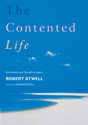 The Contented Life: Spirituality and the Gift of Years