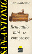 Remouille-moi la compresse