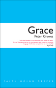 Grace: The Free, Unconditional and Limitless Love of God