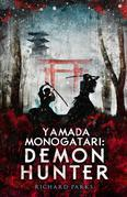 Yamada Monogatari: Demon Hunter