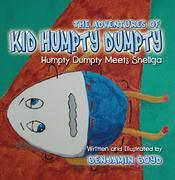 The Adventures of Kid Humpty Dumpty