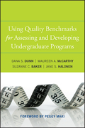 Using Quality Benchmarks for Assessing and Developing Undergraduate Programs