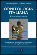 Ornitologia Italiana Vol.1 Parte II: Anatidae