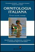 Ornitologia Italiana Vol.1 Parte II: Anatidae