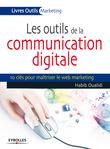 Les outils de la communication digitale