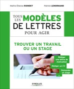 Tous les modles de lettres pour agir - Trouver un travail ou un stage