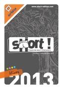 SHORT ! Hiver 2013