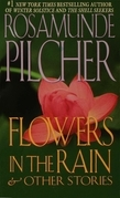 Flowers In the Rain & Other Stories