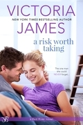Victoria James - A Risk Worth Taking