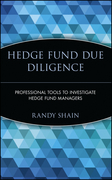 Hedge Fund Due Diligence: Professional Tools to Investigate Hedge Fund Managers