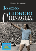 Io sono Giorgio Chinaglia!