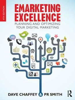 Emarketing Excellence: Planning and Optimizing Your Digital Marketing