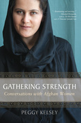 Gathering Strength:: Conversations with Afghan Women