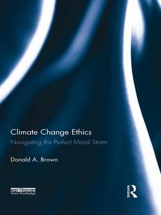 Climate Change Ethics: Navigating the Perfect Moral Storm