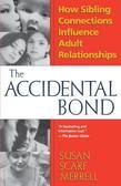 Accidental Bond: How Sibling Connections Influence Adult Relationships