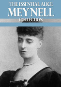 The Essential Alice Meynell Collection